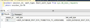 HADR_DATABASE_WAIT_FOR_TRANSITION_TO_VERSIONING